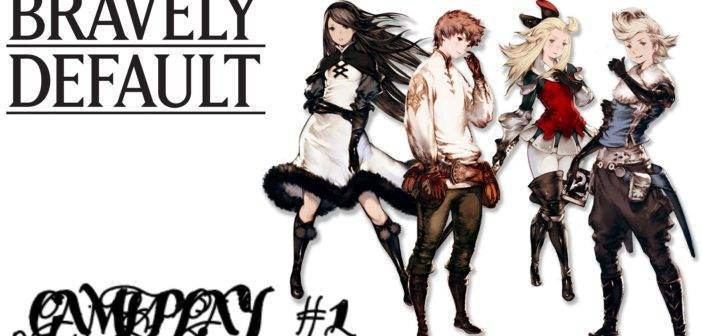 Bravely Default – L'inizio di tutto – [GAMEPLAY #1]
