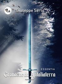 La copertina di Cronache di Antaliaterra mostra una spada verso l'alto. Sullo sfondo una foresta. I due richiami all'ambiente fantasy del libro.