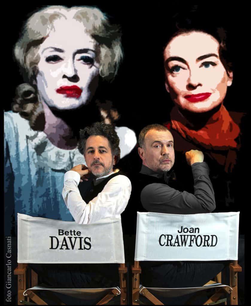 CHE FINE HANNO FATTO BETTE DAVIUS E JOAN CRAWFORD (C) GIANCARLO CASNATI Off Off Theatre e Vascello