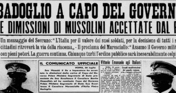 Immagine ripresa dal Corriere della Sera del 25 luglio 1943: Badoglio a Capo dello Stato Dimissioni di Mussolini accettate dal re